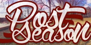 "Post Season Stream ""It's All Part Of It"" Lyric Video"