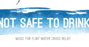 Taking Back Sunday, Anti-Flag, Craig Owens, We Came As Romans, more Release Not Safe To Drink: Music For Flint Water Crisis