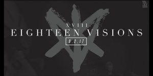 "Eighteen Visions Debut ""The Disease, The Decline, and Wasted Time"""